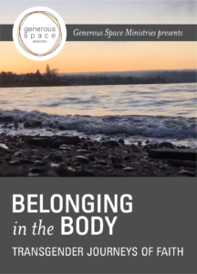 A lake at sunset. Wording: Belonging in the Body, transgender journeys of faith